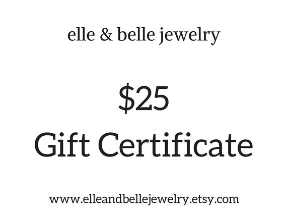 Gift Certificate Redeemable at elle & belle jewelry / Mothers Day Gift / Gift for Her / Gift for Mom