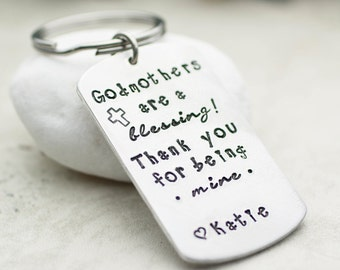 Custom Keychain, Godmother Gift, Godmothers are a Blessing, Gift from Child, Hand Stamped Keychain, Baptism - Christening - Personalize
