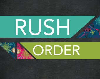 Rush Request for HANDMADE ITEMS