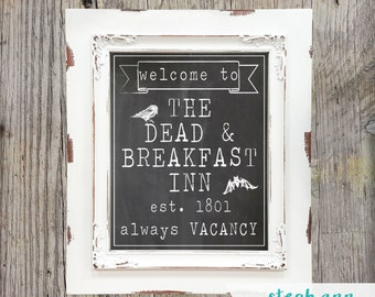 Printable Halloween Sign-8x10-Instant Download-Dead and Breakfast Inn