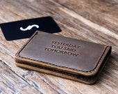 yesterday you said tomorrow, inspirational quote wallet, motivational quote wallet, popular quote wallet, positive saying wallet, #051