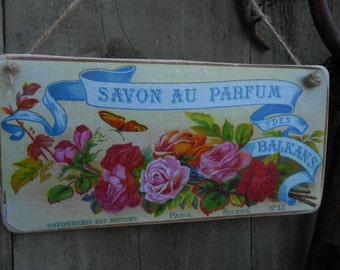 hanging wood sign savon au parfum vintage perfume advert roses butterflies paris shabby chic french decor lily maud gift for her