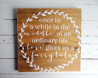 Once in a while Quote Wedding/ Engagement Timber/ Wooden Sign