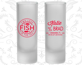 Two Less Fish in the Sea Wedding, Frosted Tall Shot Glasses, Fisherman (21)