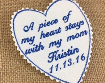 MOTHER of the BRIDE GIFT - Wedding Day, Wedding Accessories,  A Piece of My Heart,  Wedding Tie Patches, Mother, Mom
