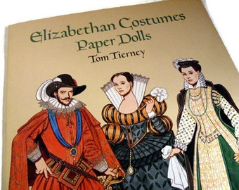 Elizabethan Costumes Paper Dolls - Tom Tierney, Renaissance costumes, Elizabeth I, costume designers, vintage fashion ephemera