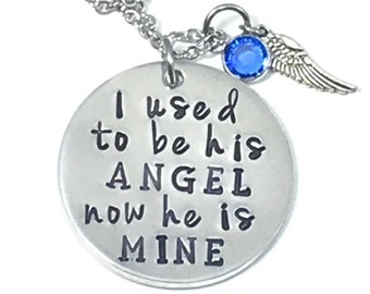 I used to be his Angel now he is mine hand stamped memorial necklace