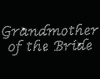Rhinestone Transfer - Hot Fix Motif - Grandmother of the Bride - Lucinda