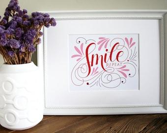 Smile. Repeat. Art Print