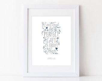 Every good and perfect gift is from above - James 1:17 Wall Art |  James Wall Print & Quotable Nursery Art | Nursery and Playroom Decor
