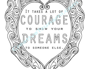 Adult Coloring Erma Bombeck Quote Courage & Dreams