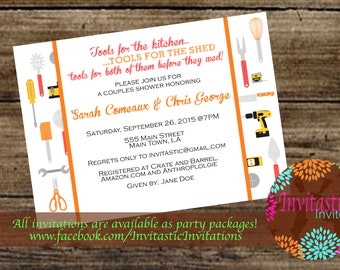 Tools Couples shower/ Engagement Party - Kitchen and Tool Themed Wedding Party or Shower Invitation, His and Her shower Invitation