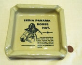 Antique Advertising Ashtray India Panama Horse Hat - Heavy Pottery