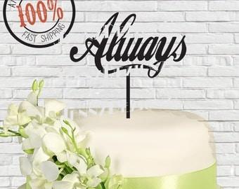 Always Wedding Cake Topper # CTG005