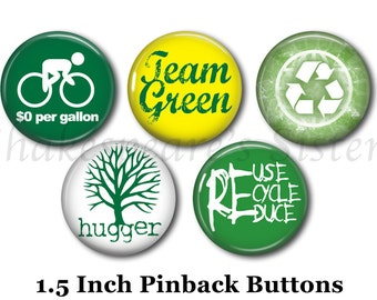 "Tree Hugger Pins - Eco-Friendly Pins - 5 Pinback Buttons - 1.5"" Pinbacks - Recycle Pins - Environmentalist Pins"