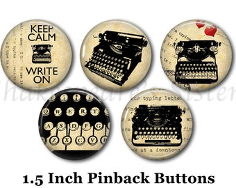 "Typewriter Pins - Writer Pins - 5 Pinback Buttons - 1.5"" Pinbacks - Literary Pins - Literature Pins"