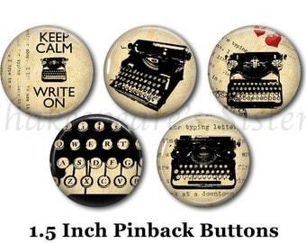 """Typewriter Pins - Writer Pins - 5 Pinback Buttons - 1.5"""" Pinbacks - Literary Pins - Literature Pins"""