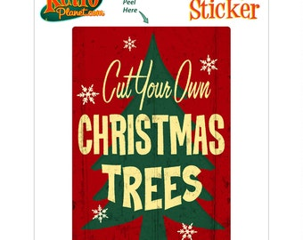 Cut Your Own Christmas Trees Vinyl Sticker - #71337