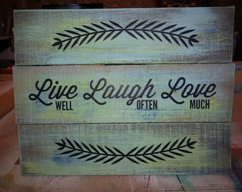 Reclaimed Pallet Sign - live laugh love Vinyl