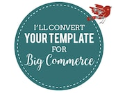 Template Conversion Services to Mobile Responsive Big Commerce Theme