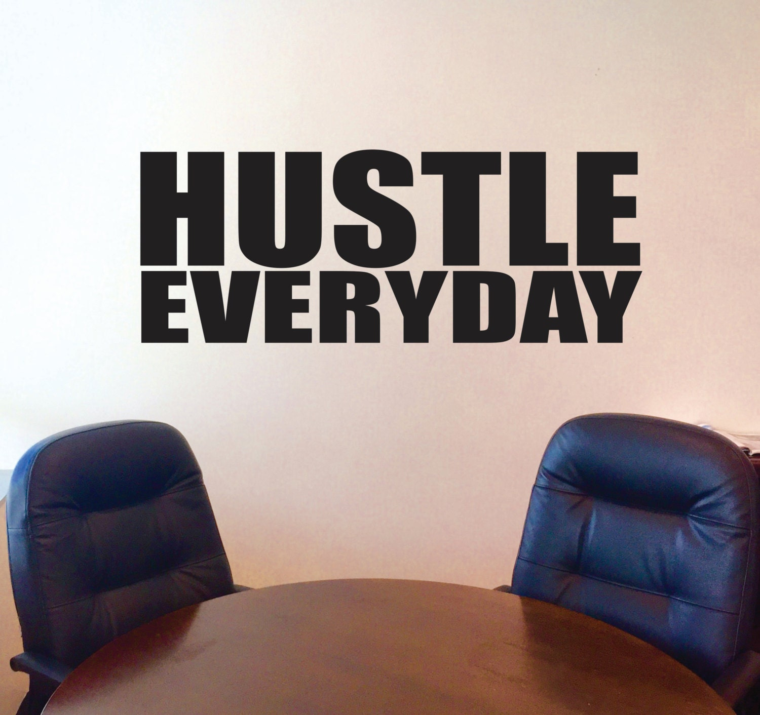Hustle Everyday Wall Decal, Motivational Wall Decal, Inspirational Wall  Decal, Office Wall Decor