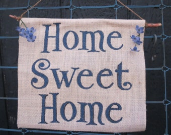 Home Sweet Home burlap sign - with tree branch hanger - ready to ship!