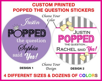 Engagement Stickers - He Popped The Question Sticker - Customized Engagement Party Stickers - Personalized He Popped The Question Tags