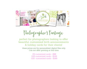 Photographer's Birth Announcement and/or Holiday Card Package (Price Break on printable designs for professional photographers)