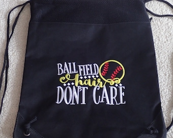 Softball Bag/ Ball Field Hair Don't Care Softball Embroidered Softball Cinch Drawstring Bag With Pocket/ Softball Gift