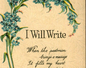 I will Write to Show I Think of You 1917 Used Original Vintage Postcard