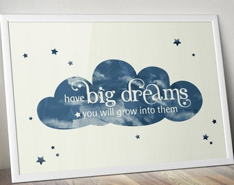 Modern Nursery Decor - Big Dreams Printable Quote Art - Cloud and Stars Watercolor Print - Inspirational Quote Wall Art - Instant Download