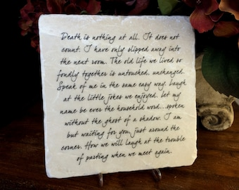 Death is nothing at all.... Quote on marble. Gift of remembrance and memorial.