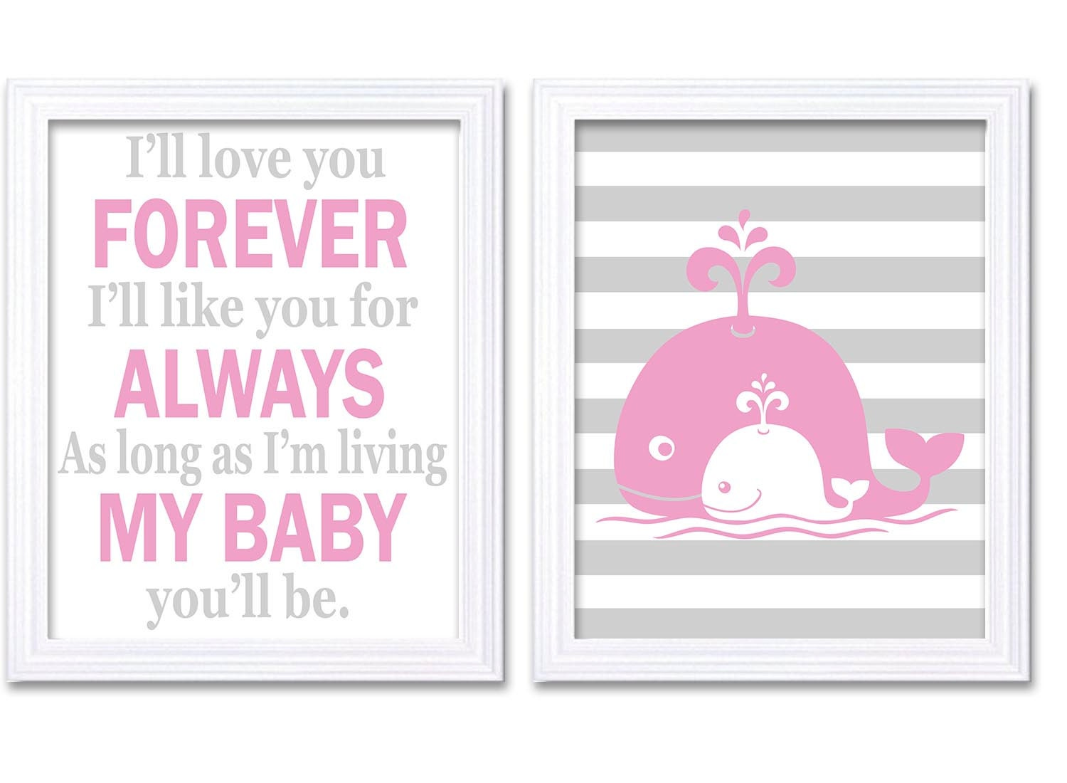 Pink Grey Whale Nursery Art Set of 2 Prints Girl Ill love your Forever Ill like you for Always As lo