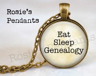 GENEALOGY Pendant - Eat Sleep Genealogy - Genealogy Tree - History - Family Historian - Funny Genealogy Quote