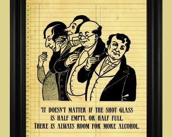 Vintage Alcohol Poster, Old Fashioned Liquor Art Print, Shot Glass Quote Print, Illustration of Men Drinking, Man Cave Wall Art