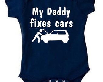 My Daddy fixes cars baby shirt daddy mechanic baby one piece future mechanic baby bodysuit