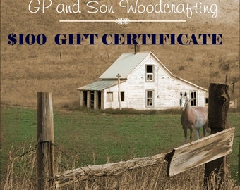 Gift Certificate One Hundred (100) Dollar Amount for GPandSonWoodcrafting 100 Dollar Gift Card Gift Certificate for Wood Carved Items