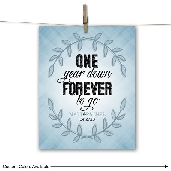 One Year Anniversary Gifts For Him Paper : One Year Down Forever to Go Custom 1st Anniversary Gifts for Him Her ...