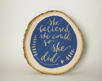 She Believed She Could, So She Did Wall Art