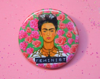 Frida Kahlo feminist pinback button