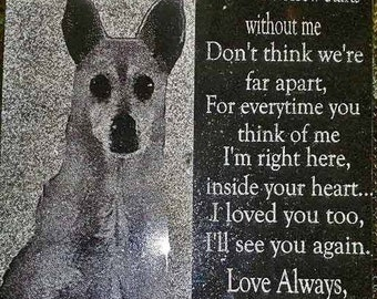 Pet Granite Memorial, Outside or Inside-Special memory of your best friend