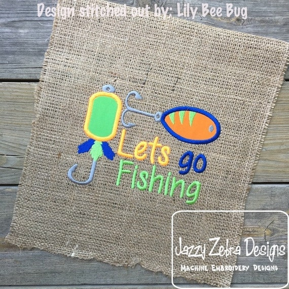 Lets go fishing fishing lure appliqu embroidery design for Let s go fishing xl