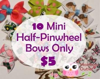 CLEARANCE Ten 10 Mini Half Pinwheel Pinwheel Hairbows Hair Bows