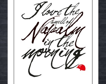 Apocalypse Now - Napalm In The Morning - Film Quote print