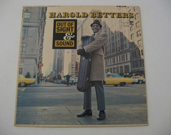 Harold Betters - Out Of Sight & Sound - 1966  (Record)