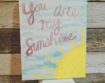 You are my Sunshine + Painting + Art + Kids + Gift + Home Decor