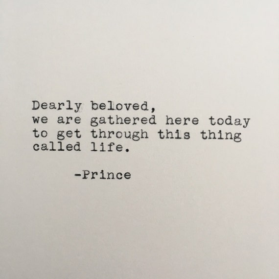 Downloading Qouts To Belovedone: Prince Life Quote Let's Get Crazy Typed On Typewriter