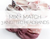 Mix and Match 3 knotted baby infant toddler headbands from LittleHighbury. Choose any three styles!
