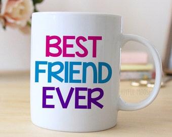 Best Friend Gift - Best Friend Ever Coffee Mug - best friend birthday gift ideas
