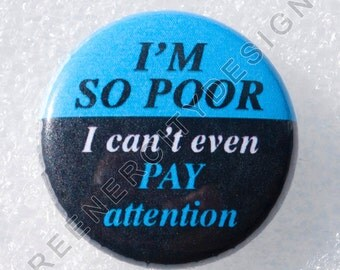 I'm so Poor I can't even Pay Attention! (F15) Humor, Sarcasm, Wealth